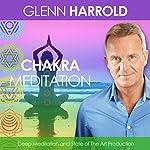 A Chakra Meditation | Glenn Harrold