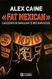 Fat Mexican