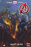 Avengers Volume 5: Adapt or Die (Marvel Now) (Avengers: Marvel Now!)