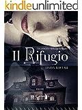 Il rifugio: Un amore senza tempo (Italian Edition)