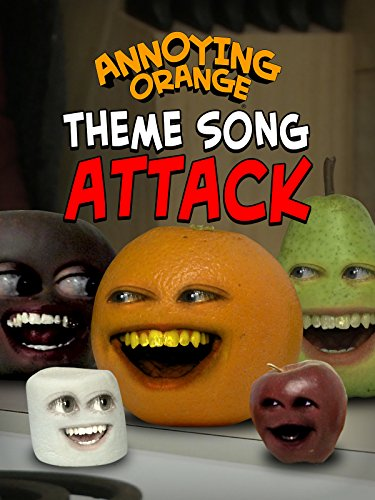 Annoying Orange - Theme Song Attack