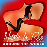 Around The World [feat. Fetty Wap]