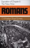 Romans -- an exposition of chapter 6: the new man