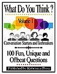 What Do You Think? Volume 1: Conversa...