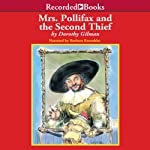Mrs. Pollifax and the Second Thief: Mrs. Pollifax, Book 10 (       UNABRIDGED) by Dorothy Gilman Narrated by Barbara Rosenblat