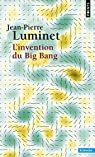 L'invention du big-bang par Luminet