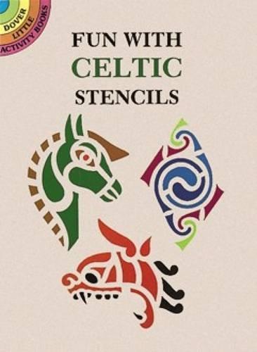 Fun with Celtic Stencils (Dover Stencils)