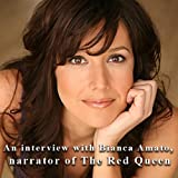 img - for An Interview with Bianca Amato, Narrator of The Red Queen book / textbook / text book