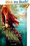 Die List der Wanderhure: Roman (Knaur...