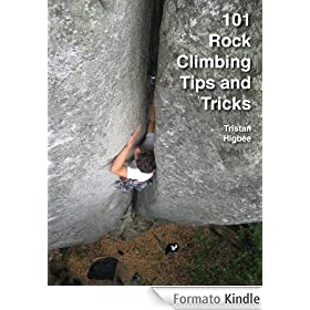101 Rock Climbing Tips and Tricks (English Edition)