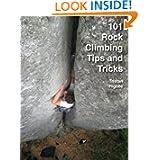101 Rock Climbing Tips and Tricks