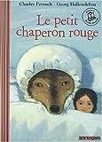 echange, troc Charles Perrault - Le petit chaperon rouge (1CD audio)