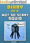 Diary of a Not-So-Scary Squid [An Uno...