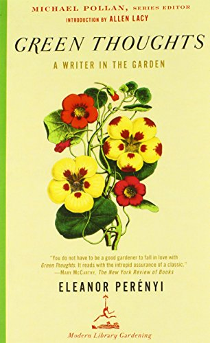Green Thoughts: A Writer in the Garden (Modern Library)