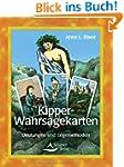 Kipper-Wahrsagekarten: Deutungen und...