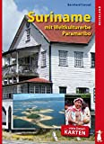Suriname und das Weltkulturerbe Paramaribo