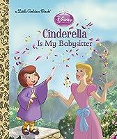 Cinderella is My Babysitter