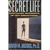 Secret Life: Firsthand Accounts of Ufo Abductionsby David M. Jacobs