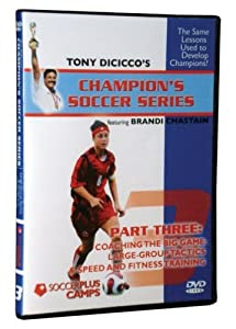 Champion Soccer Series Part 3 - Coaching The Big Game: Large Group Tactics & Speed and Fitness training