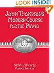 John Thompson's Modern Course for the...