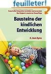 Bausteine der Kindlichen Entwicklung:...