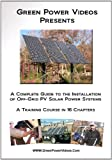 A Complete Guide to the Installation of Off-Grid Photovoltaic Solar Power Systems - DVD - B002BX0LU8