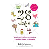 28 Days A Daily Horoscope Your Hormones!: What Your Cycle Reveals About Your Love Life, Moods, and Potential ~ Scott Haltzman