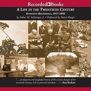 A Life in the Twentieth Century Audiobook