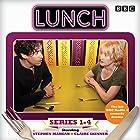 Lunch: Complete Series 1-4: BBC Radio 4 comedy drama Radio/TV von Marcy Kahan Gesprochen von: Stephen Mangan, Claire Skinner