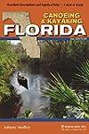 Canoeing & Kayaking Florida (Canoe an...