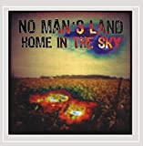 Home in the Sky by No Man'S Land (2008-10-28)