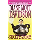 Sticks & Scones (Goldy Culinary Mysteries, Book 10) ~ Diane Mott Davidson