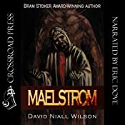 Maelstrom | [David Niall Wilson]