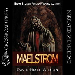 Maelstrom | [David Niall Wilson]