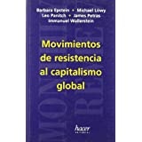 Movimientos de resistencia al capitalismo global