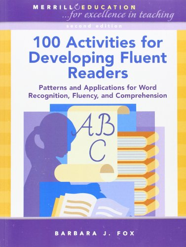 100 Activities for Developing Fluent Readers: Patterns...