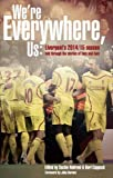 We're Everywhere, Us: Liverpool's 2014/15 Season Told Through the Stories of Fans and Foe