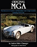 img - for Original MGA: The Restorer's Guide to All Roadster and Coupe Models Including Twin Cam (Original Series) book / textbook / text book