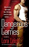 Lora Leigh Dangerous Games (Tempting Navy Seals)