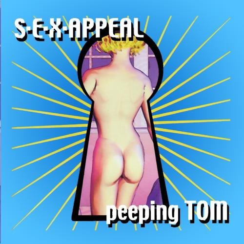 S.E.X. Appeal - Peeping Tom Reloaded - Zortam Music