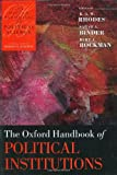 The Oxford Handbook of Political Institutions (Oxford Handbooks)