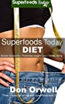 Superfoods Today Diet: Lose Weight, B...