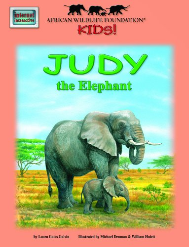 Judy the Elephant - An African Wildlife Foundation Story (Mini book) (Meet Africas Animals) book cover