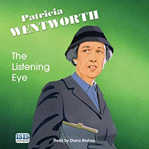 The Listening Eye | [Patricia Wentworth]