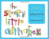 The Sleepy Little Alphabet: A Bedtime Story from Alphabet Town (0375840028) by Sierra, Judy