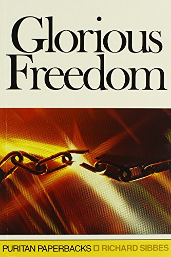 Glorious Freedom (Puritan Paperbacks)