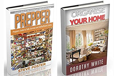 Prepper: Prepper and Organize Your Home. Preppers Guide to Safe Survival and How to Organize Your Home (prepping, off grid, prepper supplies ,survival, survival book,off grid)