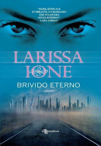 Larissa Ione - Brivido eterno (Leggereditore Narrativa)