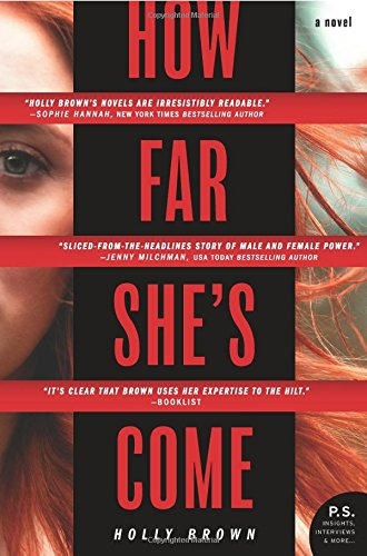 How Far She's Come: A Novel [Brown, Holly] (Tapa Blanda)