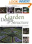 Encyclopedia of Garden Design and Str...